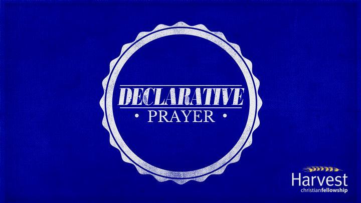 Declarative prayer